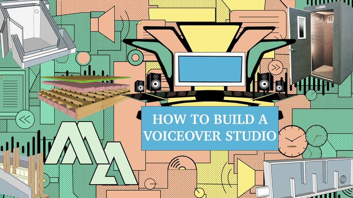 Being a Voice Actor - How to build a voiceover studio